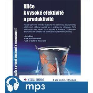 Klíče k vysoké efektivitě a produktivitě, mp3 - Dan Miller
