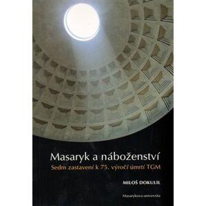Masaryk a náboženství - Miloslav Dokulil