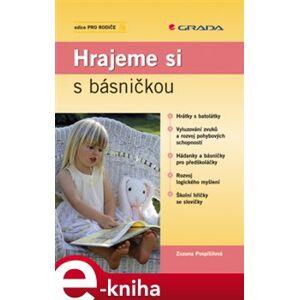 Hrajeme si s básničkou - Zuzana Pospíšilová e-kniha