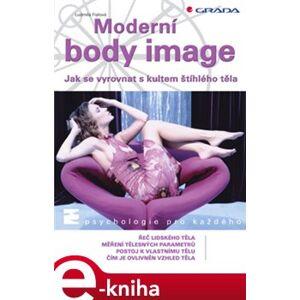 Moderní body image - Ludmila Fialová e-kniha