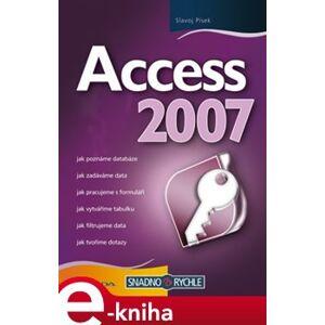 Access 2007 - Slavoj Písek e-kniha