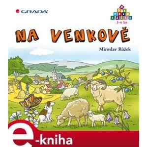 Na venkově - Miroslav Růžek, Ladislava Horová e-kniha