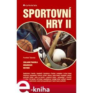 Sportovní hry II. Základní pravidla - organizace - historie - František Táborský, Vladimír Süss e-kniha