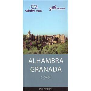 Alhambra Granada a okolí - Vlastimil Neklapil