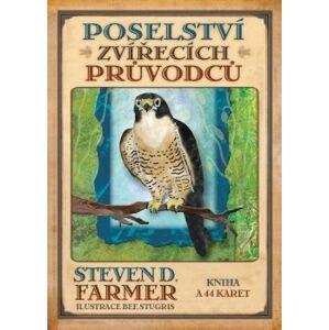 Poselství zvířecích průvodců. Kniha a 44 karet - Steven D. Farmer