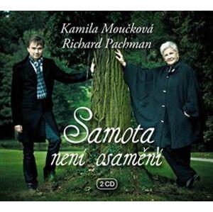 Samota není osamění, CD - Richard Pachman, Kamila Moučková