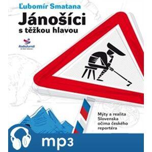 Jánošíci s těžkou hlavou, mp3 - Ľubomír Smatana