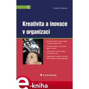 Kreativita a inovace v organizaci - Emilie Franková e-kniha