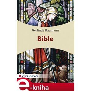 Bible - Gerlinde Baumann e-kniha