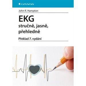 EKG stručně, jasně, přehledně /nov. vyd./ - John R. Hampton
