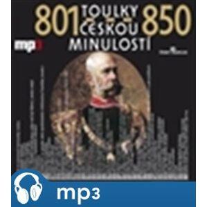 Toulky českou minulostí 801-850, mp3 - Josef Veselý