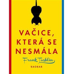 Vačice, která se nesmála - Frank Tashlin