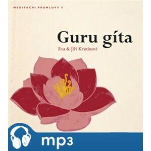 Meditační promluvy 9. - Guru gíta, mp3 - Jiří Krutina