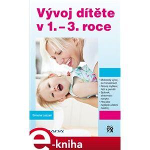 Vývoj dítěte v 1.–3. roce - Simona Lazzari e-kniha