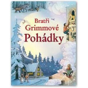 Bratři Grimmové - Kniha pohádek - Jacob Grimm, Wilhelm Grimm
