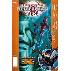 Ultimate Spider-Man a spol. 10 - Brian Michael Bendis, Bill Jemas, Mark Millar