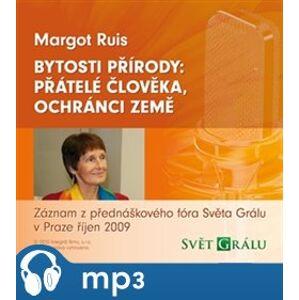 Bytosti přírody, mp3 - Margot Ruis