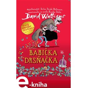 Babička drsňačka - David Walliams e-kniha