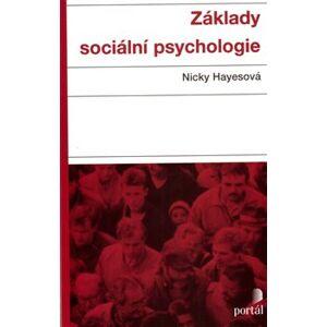 Základy sociální psychologie - Nicky Hayesová