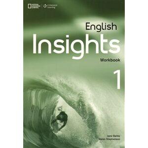 English Insights 1 Workbook - J. Bailey, H. Stephenson