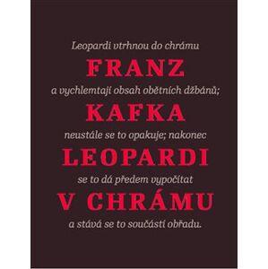 Leopardi v chrámu - Franz Kafka