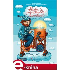 Škola pohádkového kouzlení - Lenka Rožnovská e-kniha