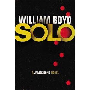 SOLO: A James Bond Novel - William Boyd