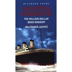 Milionová loupež / Million Dollar Bond Robery - Agatha Christie