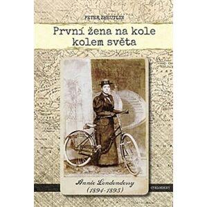 První žena na kole kolem světa. Annie Londonderry - Peter Zheutlin