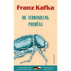Proměna / Die Verwandlung - Franz Kafka