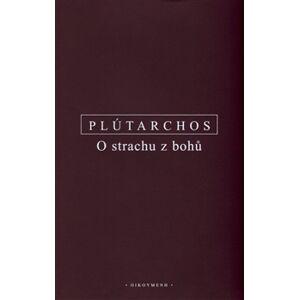 O strachu z bohů - Plútarchos