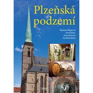 Plzeňská podzemí - Štěpánka Pflegerová, Pavel Stelzer, Anna Peřinová, František Hykeš
