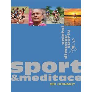 Sport a meditace - Sri Chinmoy