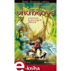 Vikingové. Záhada rohatých přileb - Veronika Válková e-kniha