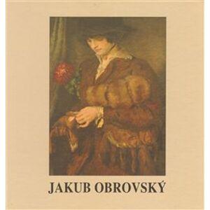 Jakub Obrovský - Jana Severínová, Pavla Valčáková