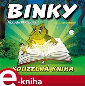 Binky a kouzelná kniha / Binky and the Book of Spells. Dvojjazyčná pohádová kniha - Marcela Klofáčová e-kniha