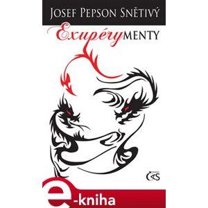 """Exupérymenty - Josef """"Pepson"""" Snětivý e-kniha"""