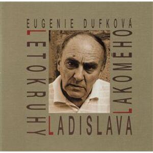 Letokruhy Ladislava Lakomého - Eugenie Dufková
