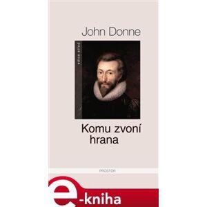 Komu zvoní hrana - John Donne e-kniha