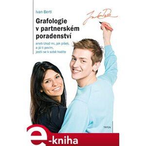 Grafologie v partnerském poradenství - Ivan Bertl e-kniha