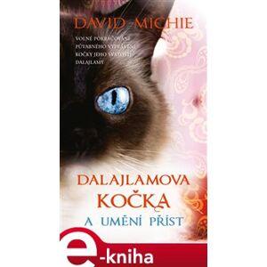 Dalajlamova kočka a umění příst - David Michie e-kniha