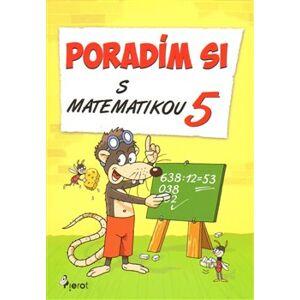 Poradím si s matematikou 5. ročník - Petr Šulc