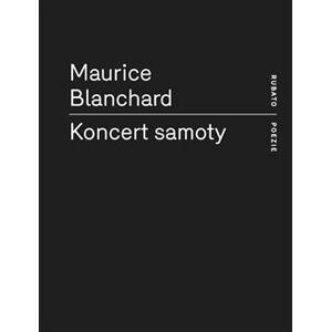 Koncert samoty - Maurice Blanchard
