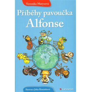 Příběhy pavoučka Alfonse - Veronika Matysová