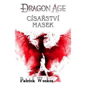 Císařství masek. Dragon Age 4 - Patrick Weekes