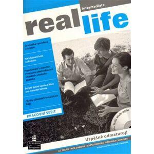 Real Life Intermediate Workbook CZ. Workbook (Audio & CD-ROM) CZ - Liz Foody, Nick Dawson, Marta Umińska, Dominika Chandler