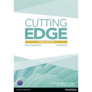 Cutting Edge 3rd Edition Pre-Intermediate Workbook without Key for Pack - Anthony Cosgrove, Sarah Cunningham, Peter Moor
