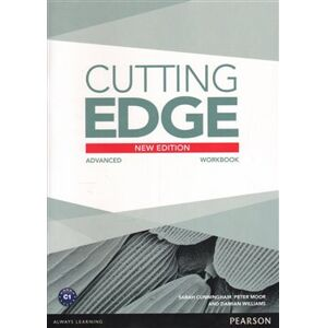Cutting Edge 3rd Edition Advanced Workbook without Key - Damian Williams, Sarah Cunningham, Peter Moor