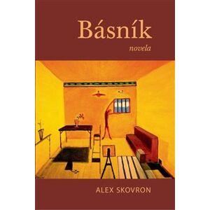 Básník - Alex Skovron