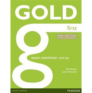 Gold First Exam Maximiser with online audio (with key). 2015 Exams Edition - Jacky Newbrook, Sally Burgess
